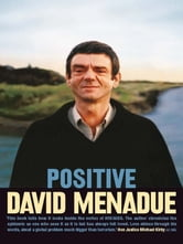 Positive - Living with HIV/AIDS ebook by David Menadue