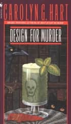 Design for Murder ebook by Carolyn Hart