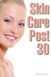 Skin Care Post 30 ebook by Marilene Lima