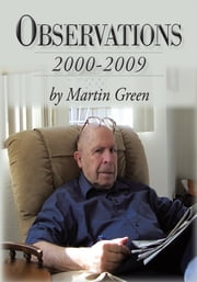 Observations - 2000-2009 ebook by Martin Green