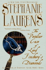 The Peculiar Case of Lord Finsbury's Diamonds - A Casebook of Barnaby Adair Short Novel ebook by Stephanie Laurens