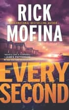 Every Second (A Kate Page novel, Book 3) eBook by Rick Mofina