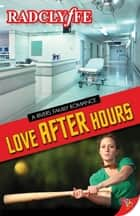 Love After Hours eBook by Radclyffe