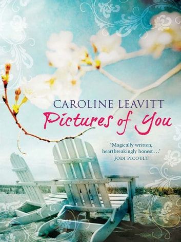Pictures of You ebook by Caroline Leavitt