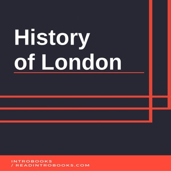 History of London audiobook by IntroBooks