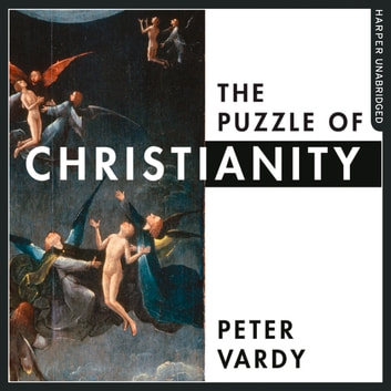 The Puzzle of Christianity audiobook by Peter Vardy