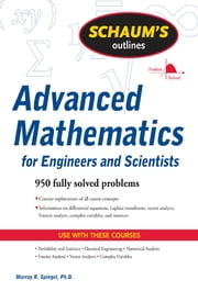 Schaum's Outline of Advanced Mathematics for Engineers and Scientists ebook by Murray Spiegel