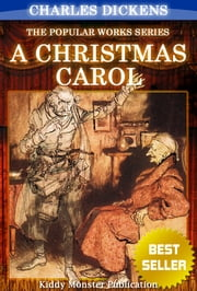 A Christmas Carol By Charles Dickens - With Original Illustrations, Summary and Free Audio Book Link ebook by Charles Dickens