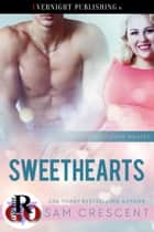Sweethearts ebook by Sam Crescent