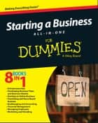 Starting a Business All-In-One For Dummies ebook by Consumer Dummies