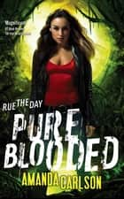 Pure Blooded - Book 5 in the Jessica McClain series ebook by Amanda Carlson