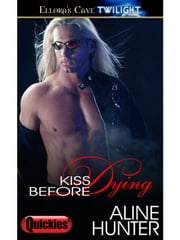 Kiss Before Dying ebook by Aline Hunter