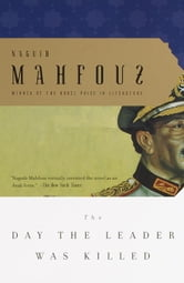 The Day the Leader Was Killed ebook by Naguib Mahfouz