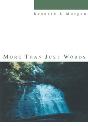 More Than Just Words ebook by Kenneth Morgan
