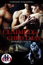 Claimed at Christmas ebook by Doris O'Connor