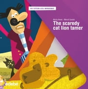 A SCAREDY CAT LION TAMER ebook by Núria Homs Serra