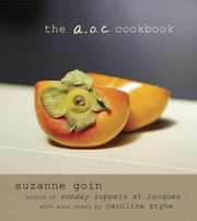 The A.O.C. Cookbook ebook by Suzanne Goin