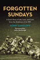 Forgotten Sundays ebook by Gerry Sandusky