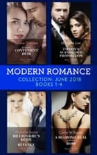 Modern Romance Collection: June 2018 Books 1 - 4: Da Rocha's Convenient Heir / The Tycoon's Scandalous Proposition (Marrying a Tycoon) / Billionaire's Bride for Revenge / A Diamond Deal with Her Boss ekitaplar by Lynne Graham, Miranda Lee, Michelle Smart,...