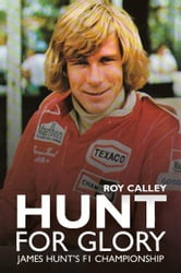 Hunt for Glory: James Hunt's F1 Championship ebook by Roy Calley