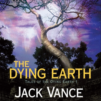 Dying Earth, The audiobook by Jack Vance