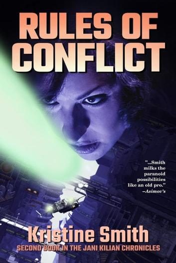 Rules of Conflict ebook by Kristine Smith