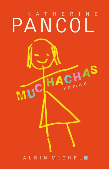 Muchachas 1 ebook by Katherine Pancol