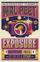 Exposure ebook by Mal Peet