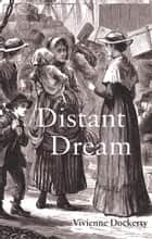 A Distant Dream ebook by Vivienne Dockerty