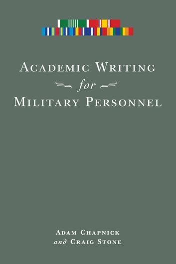 Academic writing for military personnel ebook by adam chapnick academic writing for military personnel ebook by adam chapnickcraig stone fandeluxe