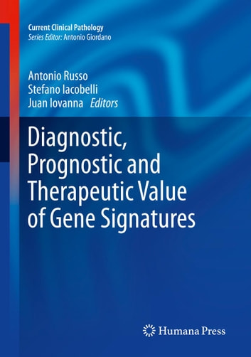Diagnostic prognostic and therapeutic value of gene signatures diagnostic prognostic and therapeutic value of gene signatures ebook by fandeluxe Choice Image