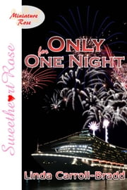 Only For One Night ebook by Linda Carroll-Bradd