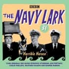 The Navy Lark Volume 31: Horrible Horace - Four classic radio comedy episodes audiobook by Lawrie Wyman