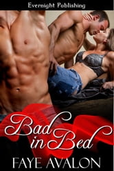 Bad in Bed ebook by Faye Avalon