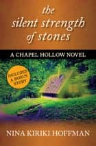The Silent Strength of Stones ebook by Nina Kiriki Hoffman