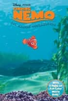 Finding Nemo Junior Novelization ebook by Disney Book Group