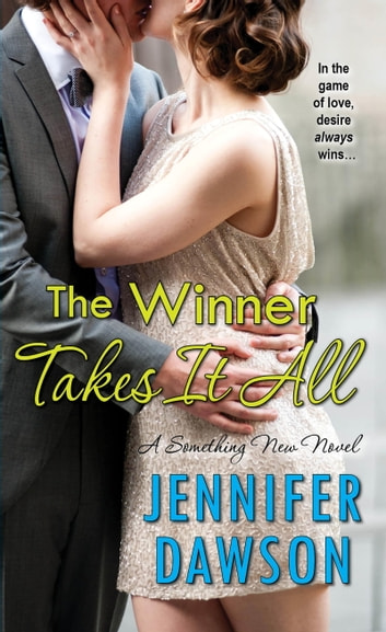 The Winner Takes It All ebook by Jennifer Dawson