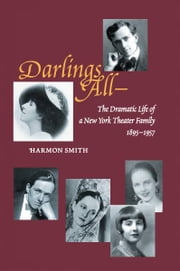 """Darlings All—"" ebook by Harmon Smith"