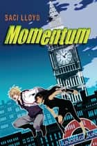 Momentum ebook by Saci Lloyd