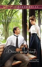 A Most Unusual Match (Mills & Boon Historical) ebook by Sara Mitchell