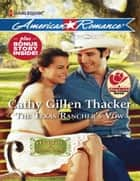 The Texas Rancher's Vow ebook by Cathy Gillen Thacker