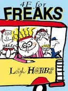 4F for Freaks ebook by Leigh Hobbs