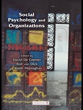 Social Psychology and Organizations ebook by