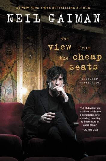 The view from the cheap seats ebook by neil gaiman 9780062262288 the view from the cheap seats selected nonfiction ebook by neil gaiman fandeluxe Image collections