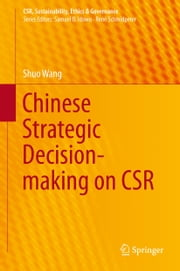 Chinese Strategic Decision-making on CSR ebook by Shuo Wang