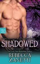 Shadowed ebook by Rebecca Zanetti