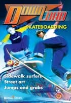 Skateboarding ebook by Jillian Powell