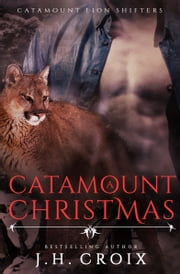 A Catamount Christmas ebook by J.H. Croix