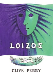 Loizos ebook by Clive Perry