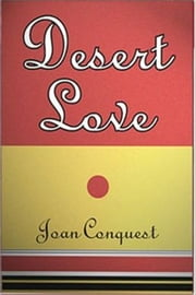 Desert Love ebook by Joan Conquest